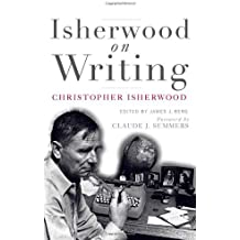Isherwood on Writing: The Lectures in California by Christopher Isherwood (2007-12-28)