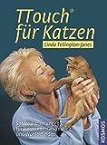 TTouch für Katzen: Sanfte Berührungen für Harmonie, Gesundheit und Wohlbefinden