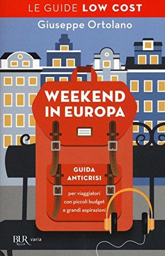 weekend-in-europa-guida-anticrisi-per-viaggiatori-con-piccoli-budget-e-grandi-aspirazioni-le-guide-l