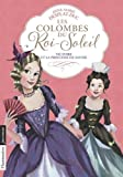 Les Colombes du Roi-Soleil, Tome 12 : Victoire et la princesse de Savoie