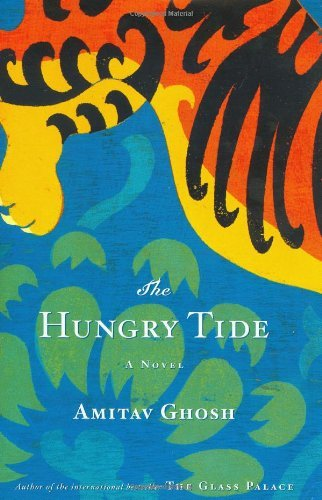 Portada del libro The Hungry Tide: A Novel by Amitav Ghosh (2005-05-03)