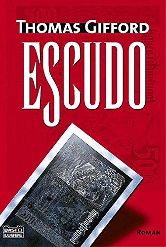 Escudo: Roman (Allgemeine Reihe. Bastei Lübbe Taschenbücher)