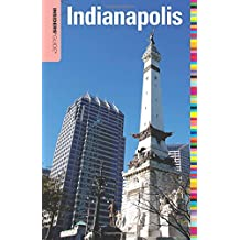 Insiders' Guide to Indianapolis