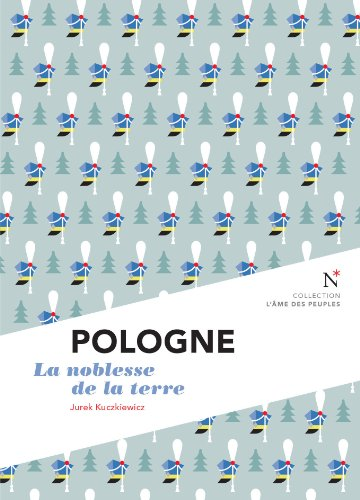 Pologne La Noblesse De La Terre [Pdf/ePub] eBook
