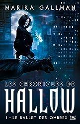 Le Ballet des ombres: Les Chroniques de Hallow, T1