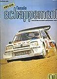 L'ANNEE ECHAPPEMENT - HORS-SERIE - UNE SAISON DE SPORT AUTOMOBILE 1988-89 - CHAMPIONNAT DE FRANCE DE RALLYCROSS 88 - ferrari et les rallyes, didier auriol, l'eclosion d'un champion, rallyes, championnat du monde, d'europe, de france, 2ème division......