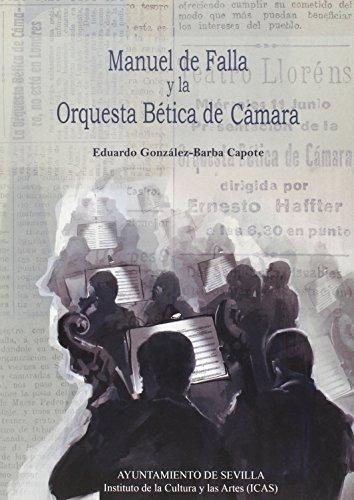 Manuel de Falla y la Orquesta Bética de Cámara (Temas Libres)