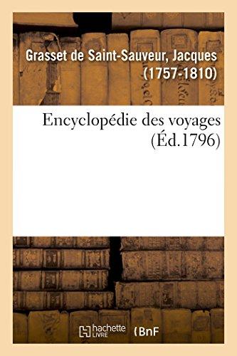 Encyclopédie des voyages contenant l'abrégé historique des moeurs, usages, religions, sciences par GRASSET-J