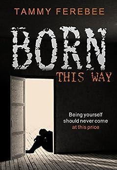 Born This Way (English Edition) par [Ferebee, Tammy]