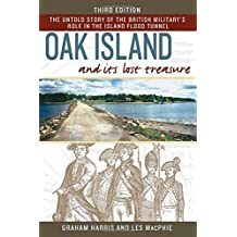 Oak Island and Its Lost Treasure: Third Edition