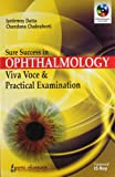 Sure Success In Ophthalmology Viva Voce & Practical Examination With Interactive Dvd-Rom