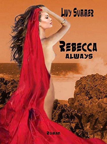 Rebecca always
