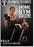 30 Minutes to Fitness Home Gym Intervals DVD - Kelly Coffey Meyer - region 0 Worldwide