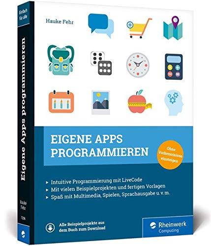 Eigene Apps programmieren: Schritt für Schritt zur eigenen App mit LiveCode