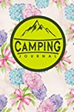 Camping Journal: Camping Journals To Write In, Camping Log Notebook, Camper Journal, Camping Diary, Hydrangea Flower Cover