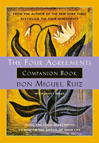 Pdf Download The Four Agreements Companion Book Toltec Wisdom