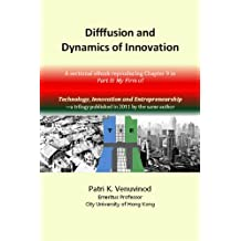 Diffusion and Dynamics of Innovation (TIE: Technology, Innovation and Entrepreneurship Book 8) (English Edition)