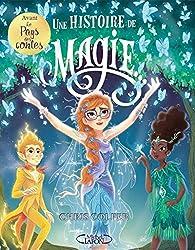 Avant le pays des contes - Une histoire de magie, tome 1 par Chris Colfer