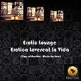 Erotica Loveseat la Vida (Time of Passion - Music for love)