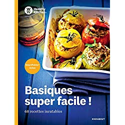 Healthy Kitchen : basiques super facile