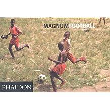 Magnum Football: Magnum Soccer (Photography) by Magnum Photos Ltd (2002-05-16)