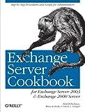 Exchange Server Cookbook: For Exchange Server 2003 and Exchange 2000 Server