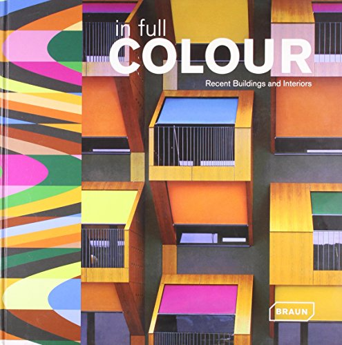 In Full Colour : Recent Buildings and Interiors, édition en langue anglaise
