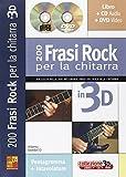 200 Frasi Rock Per Chitarra in 3D +CD+DVD