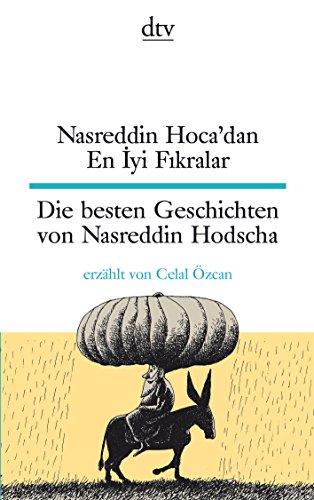 Nasreddin Hoca'dan En İyi Fıkralar Die besten Geschichten von Nasreddin Hodscha (dtv zweisprachig)