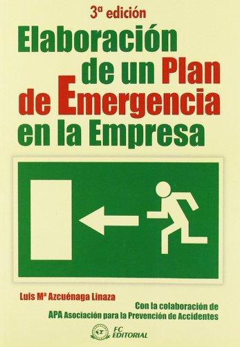 Elaboración de un plan de emergencia en la empresa por Luis María Azcuenaga Linaza