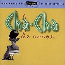 Ultra-Lounge - Cha-Cha De Amor (Vol.9) [Import USA]