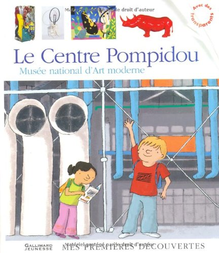 Le Centre Pompidou: Musée national d'Art moderne