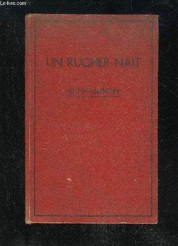 UN RUCHER NAIT - QUARANTE LECONS D'APICULTURE PRATIQUE