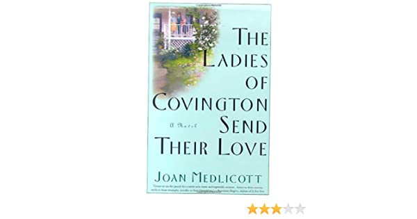 a3cccf5da7d51 Buy The Ladies of Covington Send Their Love  A Novel Book Online at Low  Prices in India