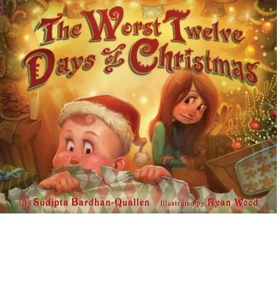 [( The Worst Twelve Days of Christmas By Bardhan-Quallen, Sudipta ( Author ) Hardcover Nov - 2011)] Hardcover