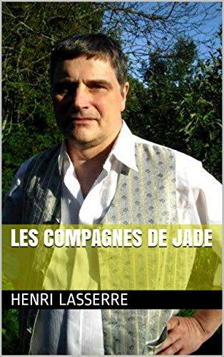 Télécharger en ligne LES COMPAGNES DE JADE pdf, epub