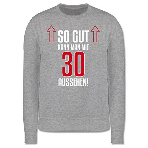 Geburtstag - So gut kann man mit 30 aussehen - Herren Premium Pullover Grau Meliert