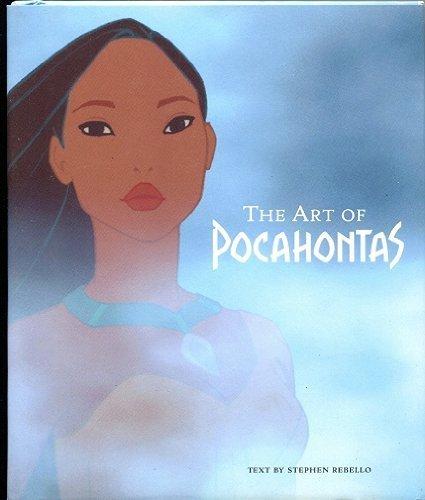 The Art of Pocahontas by Rebello, Stephen (1996) Hardcover