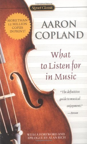 What to Listen for in Music by Aaron Copland (2002-11-05)