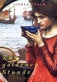 Zur goldenen Stunde - Band 2: Historischer Roman (Grossdruck)