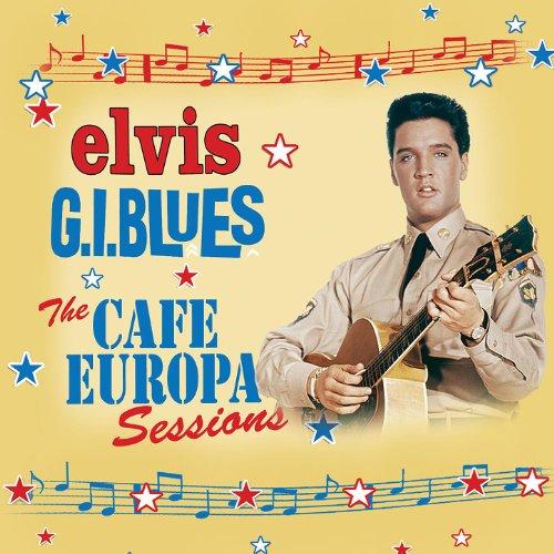 G.I. Blues - The Café Europa S...