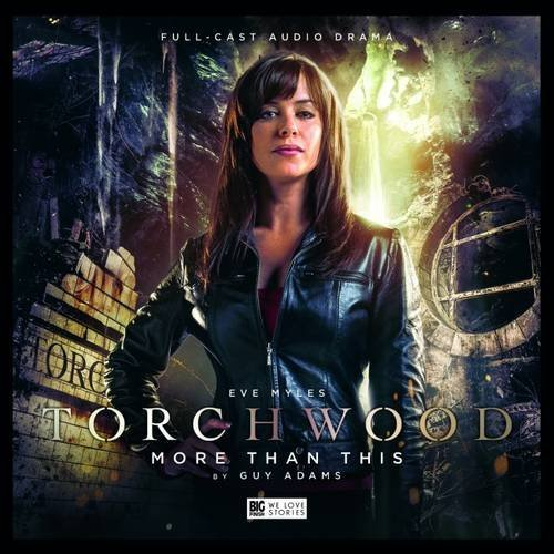 Torchwood - 1.6 More Than This by Guy Adams (2016-04-30)