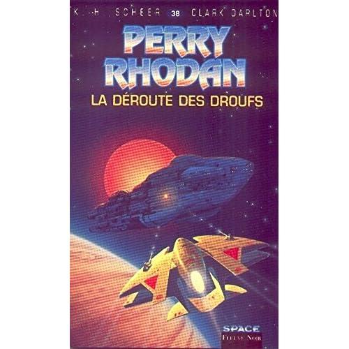 Perry Rhodan, tome 38 : La Déroute des Droufs