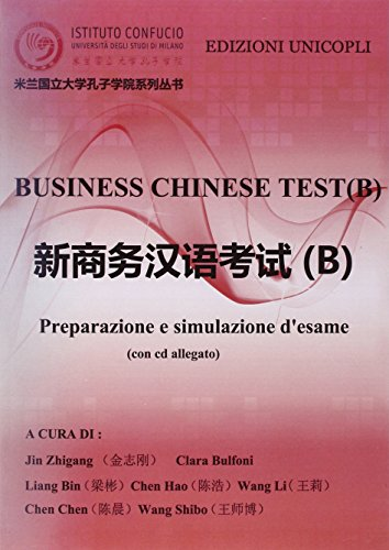 Business chinese test. Preparazione e simulazione d'esame (B). Con CD-ROM