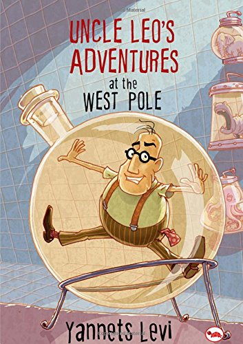 Uncle Leo's Adventures at the West Pole