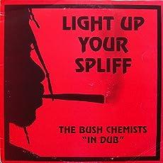 Light Up Your Spliff [Vinyl LP]