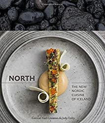 North: The New Nordic Cuisine of Iceland-
