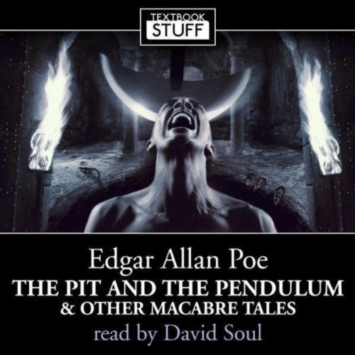 Edgar Allan Poe - The Pit And ...