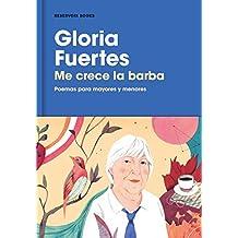 Me crece la barba: Poemas para mayores y menores