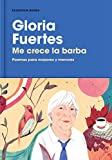 Me crece la barba: Poemas para mayores y menores (RESERVOIR NARRATIVA)
